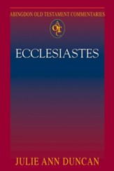 Ecclesiastes: Abingdon Old Testament Commentaries
