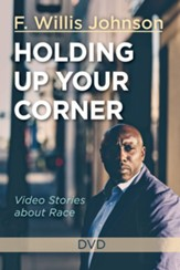Holding Up Your Corner: Video Stories about Race