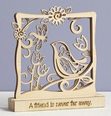 A Friend Is Never Far Away, Tabletop Plaque