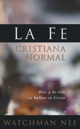 La Fe Cristiana Normal  (Normal Christian Faith)