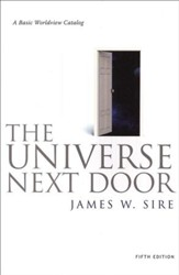 The Universe Next Door: A Basic  Worldview Catalog