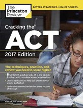 Cracking the ACT with 6 Practice  Tests, 2017 Edition - eBook