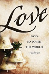 Love Bells Images Advent Bulletins, 50 (John 3:16, CEB)