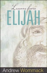 Lessons From Elijah