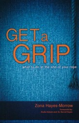 Get a Grip: What to Do at the End of Your Rope