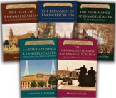 A History of Evangelicalism, 5  Volumes