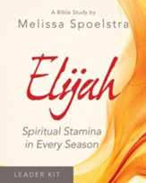 Elijah: Spiritual Stamina in Every  Season - Women's Bible Study, Leader Kit