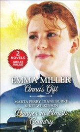 Anna's Gift/Danger in Amish Country