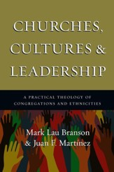 Churches, Cultures and Leadership: A Practical Theology of Congregations and Ethnicities - eBook