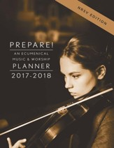Prepare! 2017-2018 NRSV Edition: An Ecumenical Music & Worship Planner