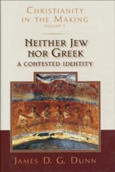 Neither Jew nor Greek: A Contested Identity