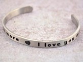 Pewter Cuff Bracelet, I Love You More