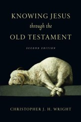 Knowing Jesus Through the Old Testament / Revised - eBook