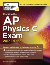 Cracking the AP Physics C Exam, 2017 Edition - eBook