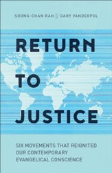 Return to Justice: Six Movements That Reignited Our Contemporary Evangelical Conscience - eBook