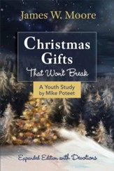Christmas Gifts That Won't Break - Youth Study