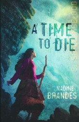 A Time To Die (Out of Time Series, Book 1)