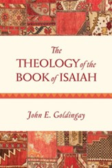 The Theology of the Book of Isaiah: Diversity and Unity