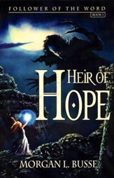Heir of Hope (Follower of the Word Series, Book 3)