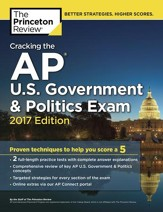 Cracking the AP U.S. Government & Politics Exam, 2017 Edition - eBook
