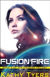 Fusion Fire (Firebird Series, Book 2)