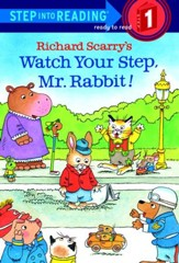 Richard Scarry's Watch Your Step, Mr. Rabbit! - eBook