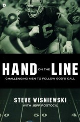 Hand on the Line: Challenging Men to Follow God's Call