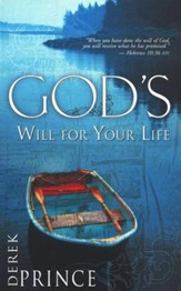 God's Will for Your Life: Purpose and Power for Living