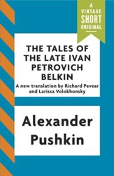 The Tales of the Late Ivan Petrovich Belkin / Digital original - eBook