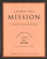 Living the Mission: A Spiritual Formation Guide