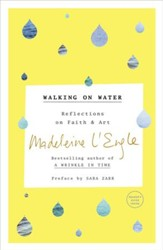 Walking on Water: Reflections on Faith and Art - eBook