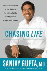 Chasing Life: New Discoveries in the Search for Immortality to Help You Age Less Today - eBook