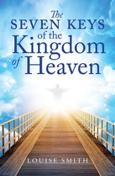 The Seven Keys of the Kingdom of Heaven - eBook