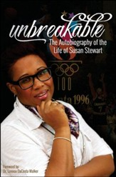 Unbreakable: The Autobiography of the Life of Susan Stewart