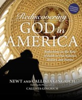 Rediscovering God in America: Reflections on the Role of Faith in Our Nation's History and Future - eBook