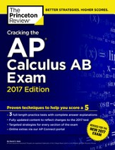 Cracking the AP Calculus AB Exam,  2017 Edition - eBook