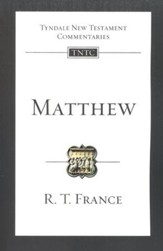 Matthew: Tyndale New Testament Commentary [TNTC]