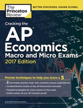 Cracking the AP Economics Macro & Micro Exams, 2017 Edition - eBook