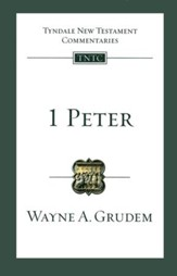 1 Peter: Tyndale New Testament Commentary [TNTC]