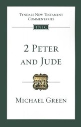 2 Peter & Jude: Tyndale New Testament Commentary [TNTC]