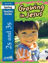 Growing in Jesus Ages 2 & 3 Teacher's Guide (2015 Edition)