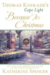 Thomas Kinkade's Cape Light: Because It's Christmas: A Cape Light Novel - eBook