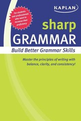 Sharp Grammar: Building Better Grammar Skills - eBook