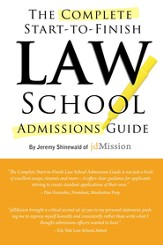 Complete Start-to-Finish Law School Admissions Guide - eBook