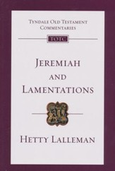 Jeremiah and Lamentations: Tyndale Old Testament Commentary [TOTC]