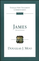 James: Tyndale New Testament Commentary [TNTC] Revised Edition