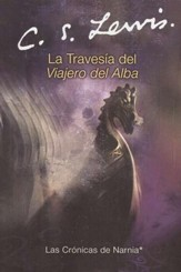 La Travesía del Viajero del Alba  (The Voyage of the Dawn Treader)