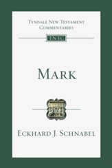 Mark: Tyndale New Testament Commentaries