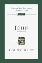 John, Revised edition: Tyndale New Testament Commentary [TNTC]