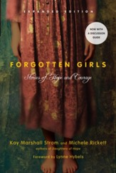 Forgotten Girls Expanded Edition: Stories of Hope  and Courage